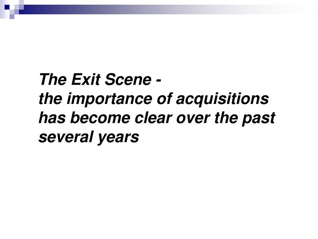 The Exit Scene -