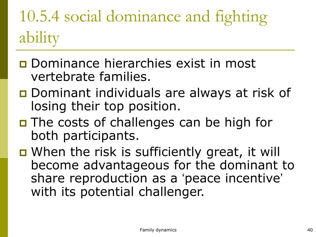 10.5.4 social dominance and fighting ability