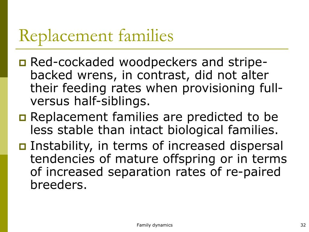 Replacement families