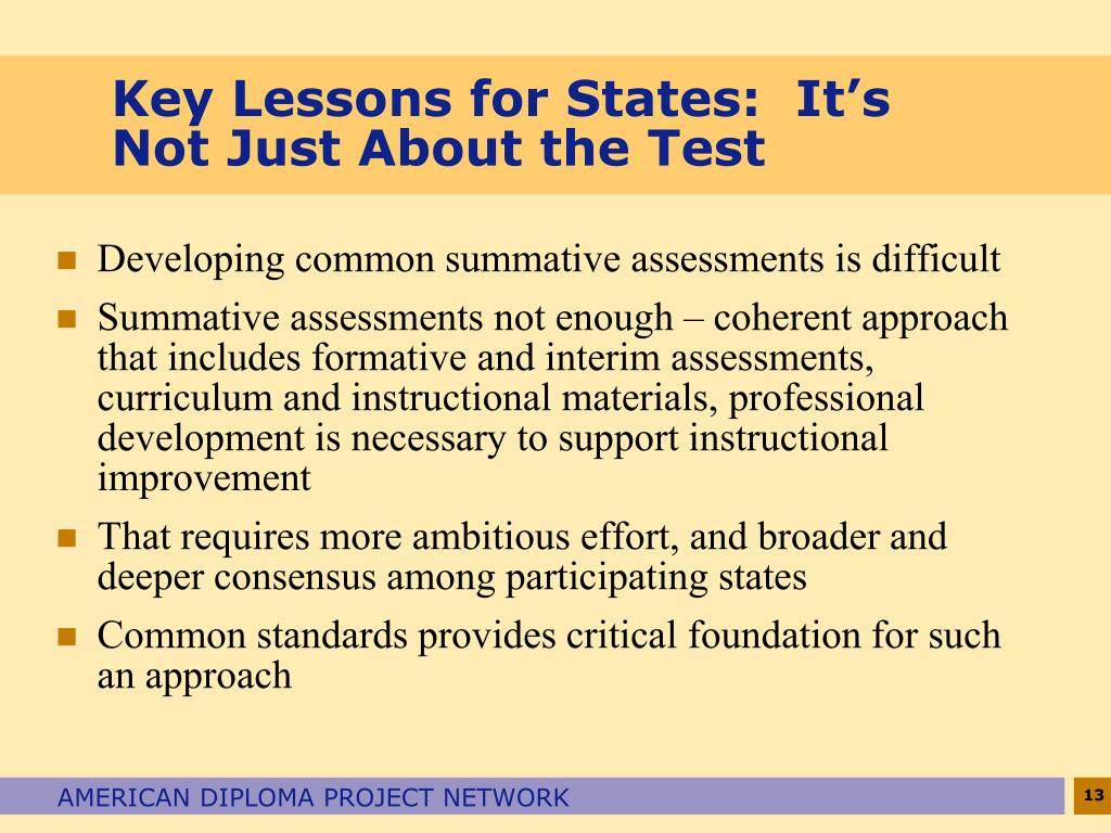 Key Lessons for States:  It's Not Just About the Test