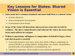 key lessons for states shared vision is essential