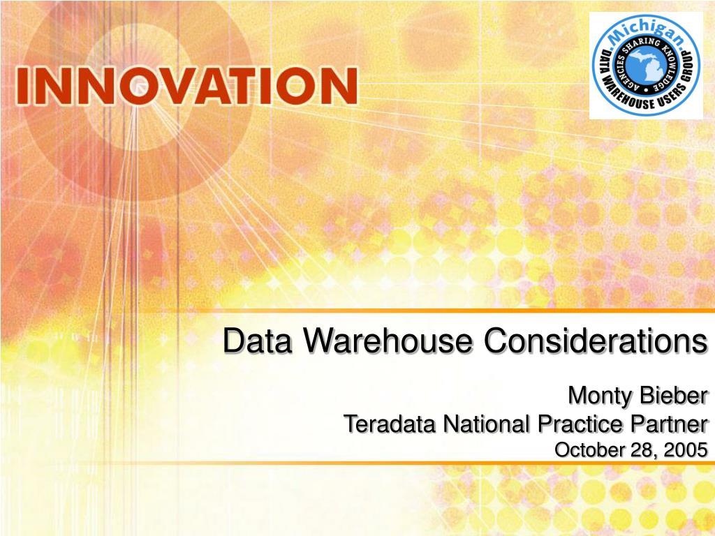 Data Warehouse Considerations