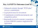key aanzfta outcomes cont d