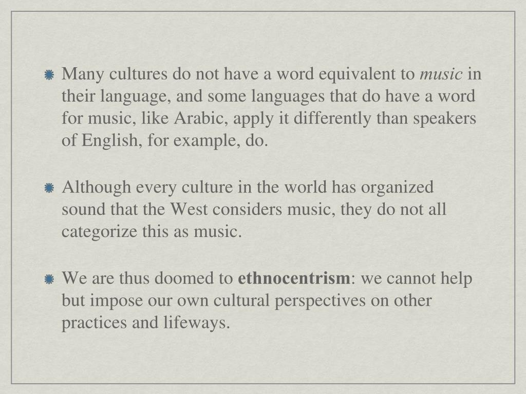 Many cultures do not have a word equivalent to
