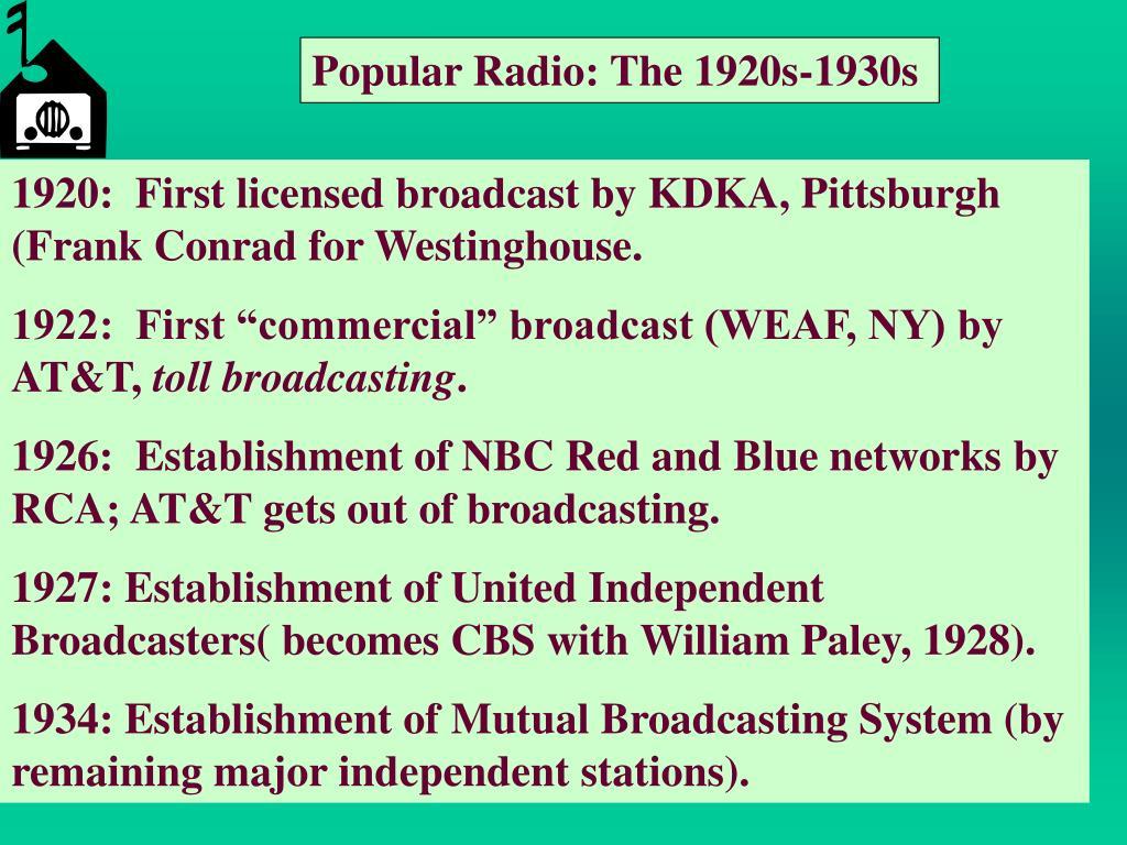 Popular Radio: The 1920s-1930s