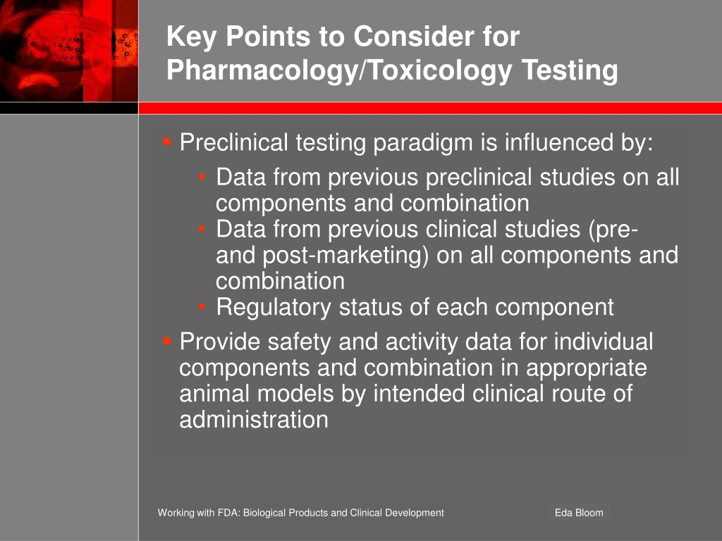 Key Points to Consider for Pharmacology/Toxicology Testing