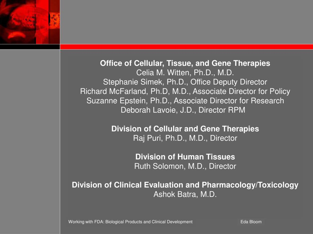 Office of Cellular, Tissue, and Gene Therapies