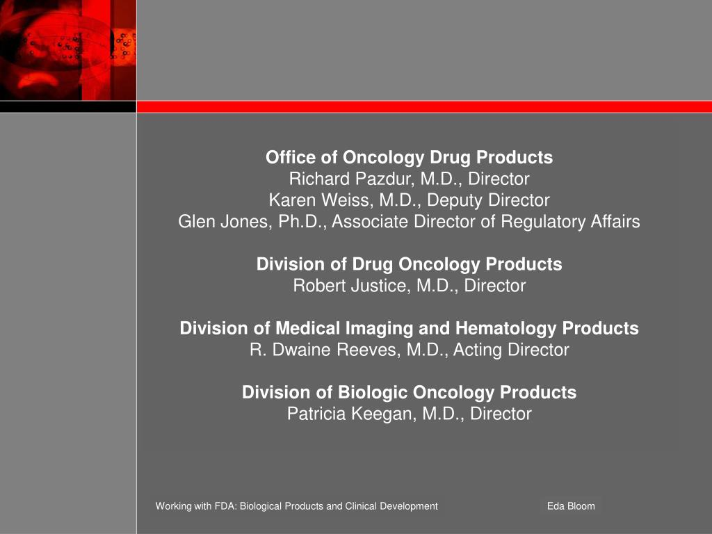 Office of Oncology Drug Products