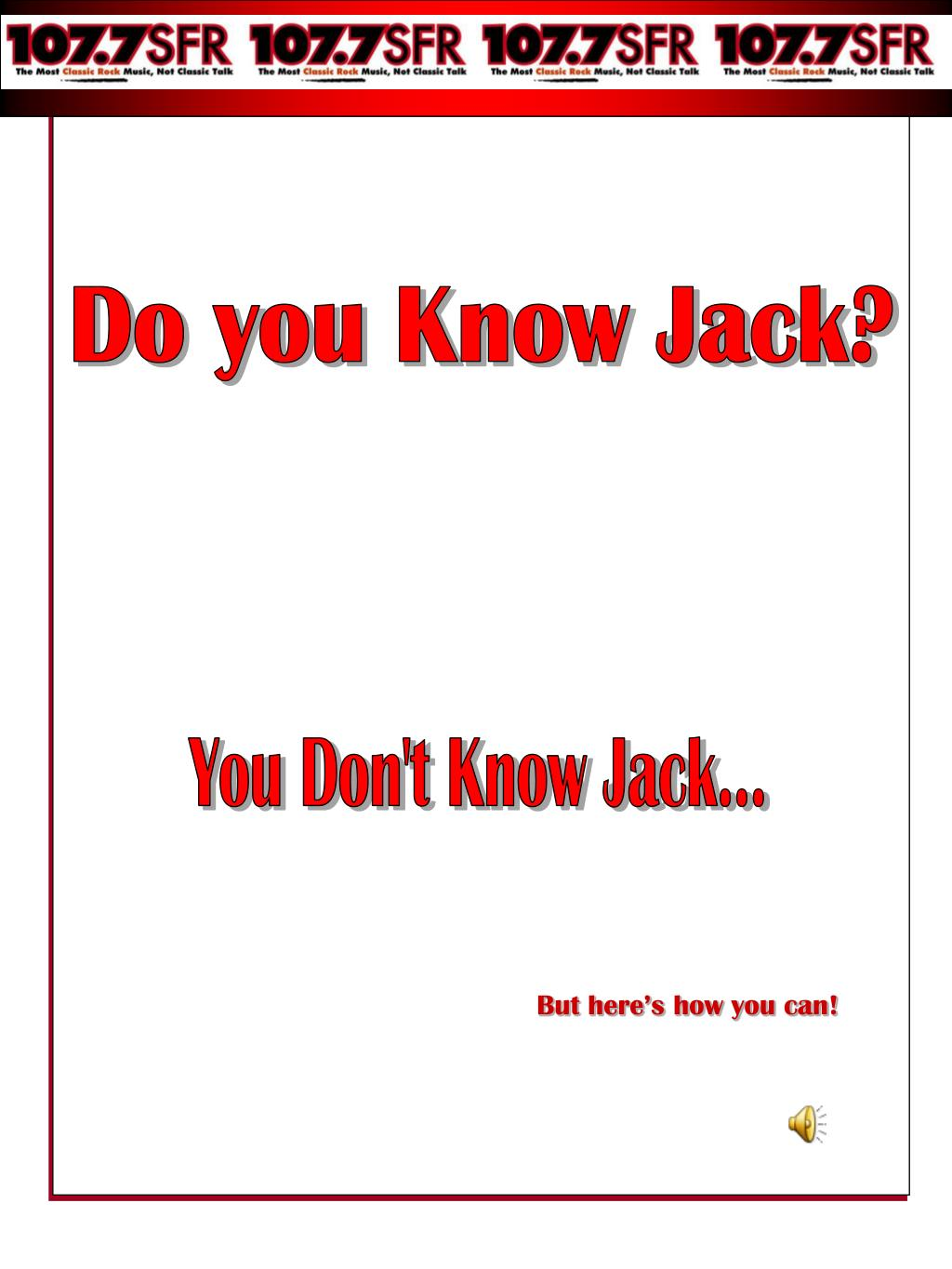 Do you Know Jack?