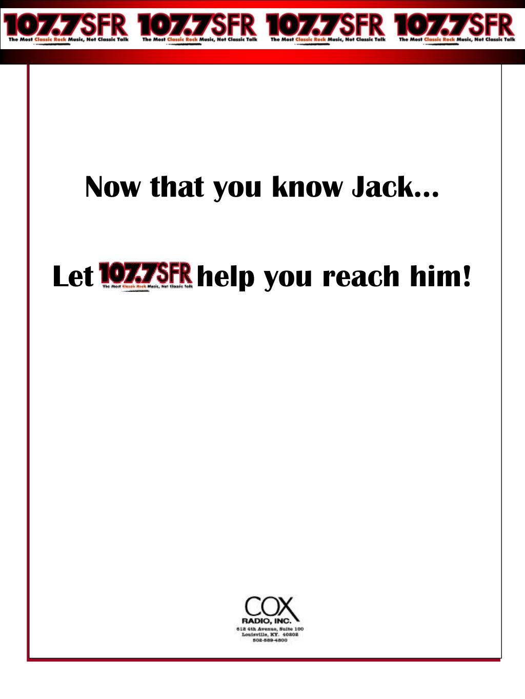 Now that you know Jack…