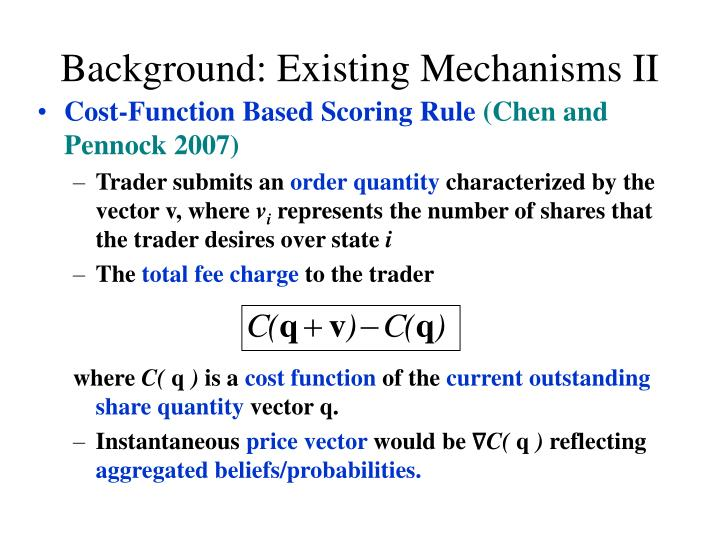 Background: Existing Mechanisms II