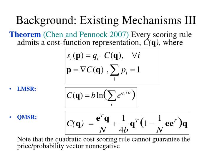 Background: Existing Mechanisms III