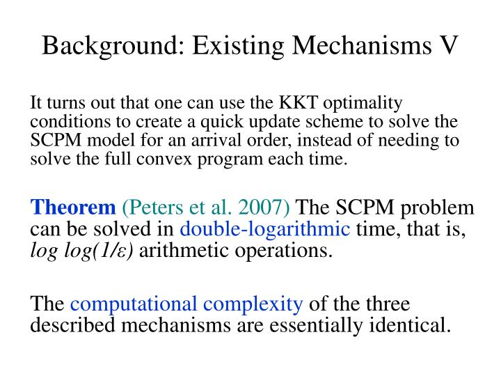 Background: Existing Mechanisms V