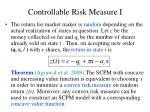 controllable risk measure i