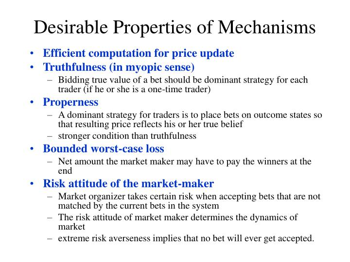 Desirable Properties of Mechanisms