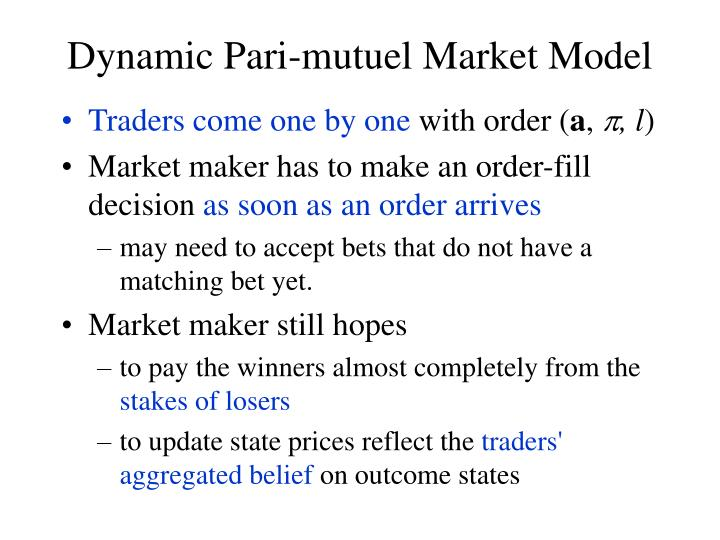 Dynamic Pari-mutuel Market Model