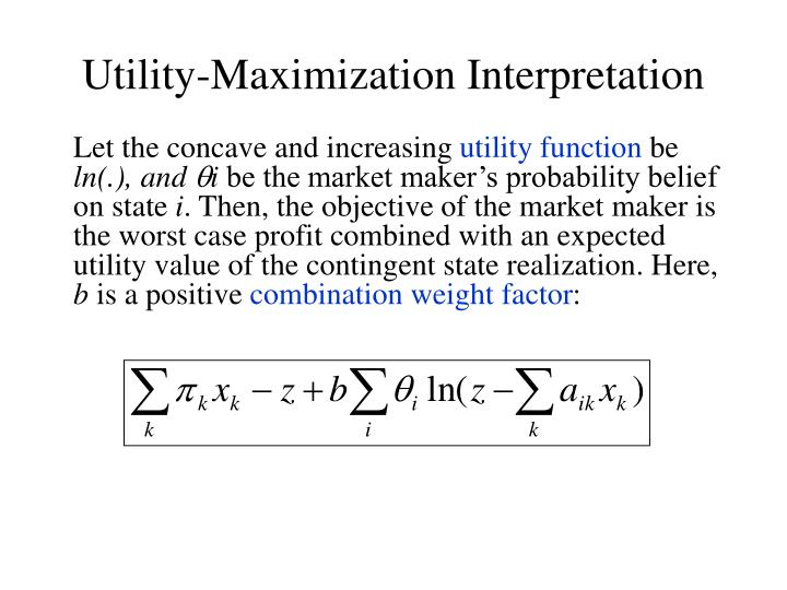 Utility-Maximization Interpretation
