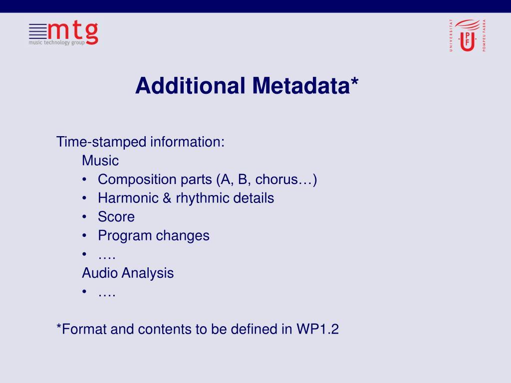 Additional Metadata*