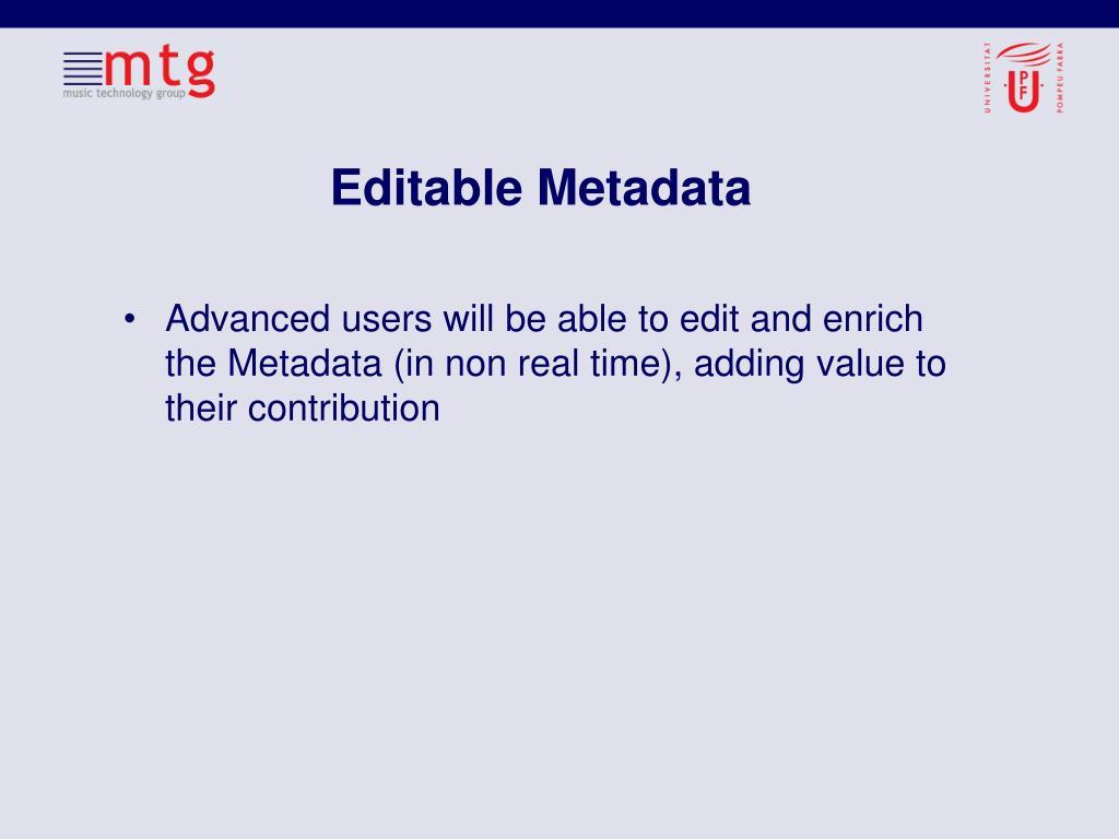 Editable Metadata