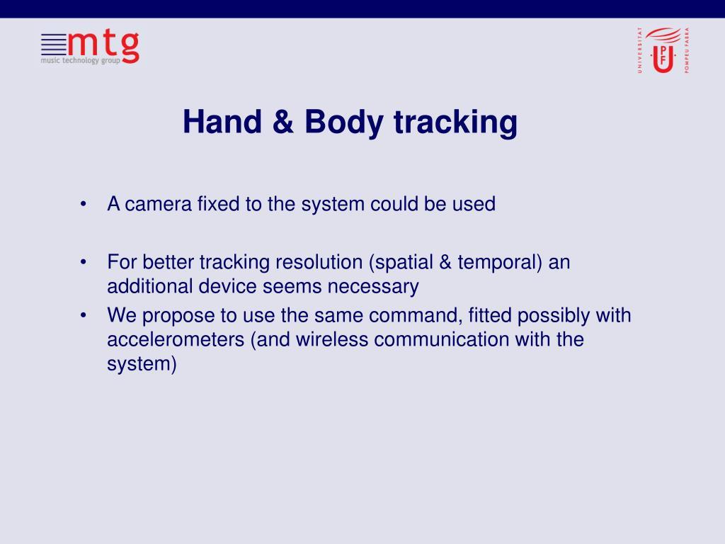 Hand & Body tracking