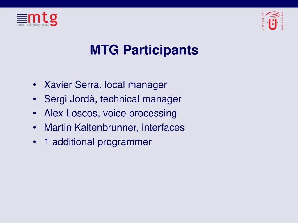 MTG Participants