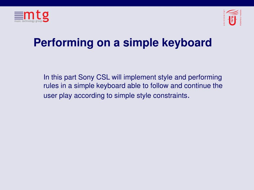 Performing on a simple keyboard
