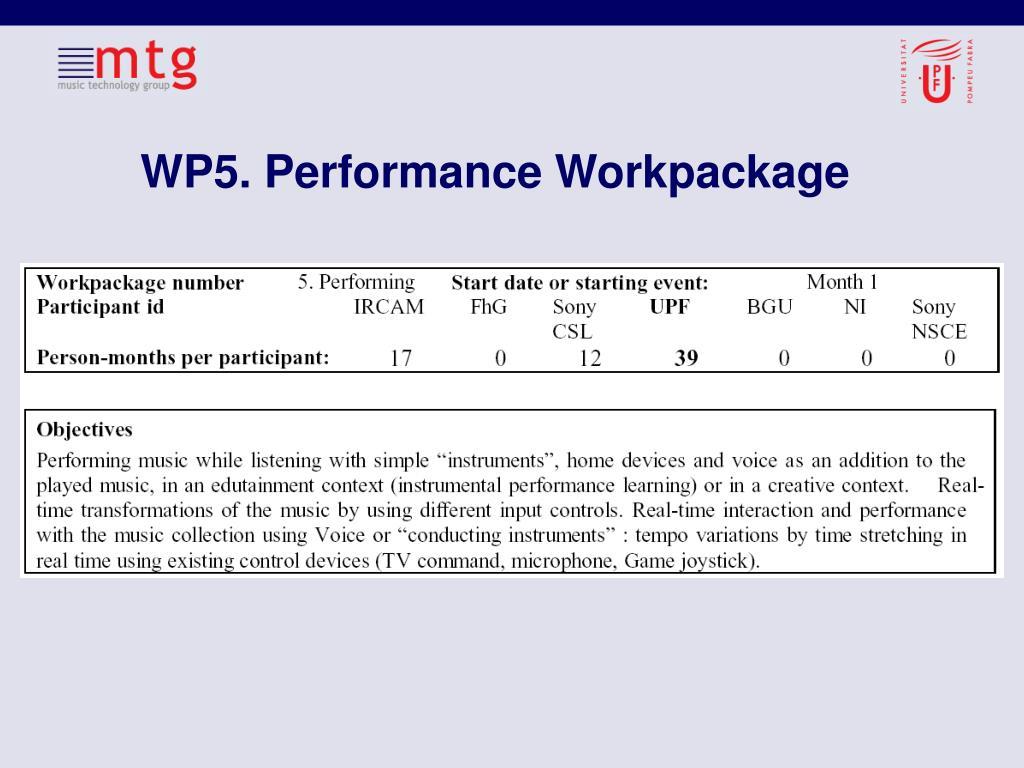 WP5. Performance Workpackage