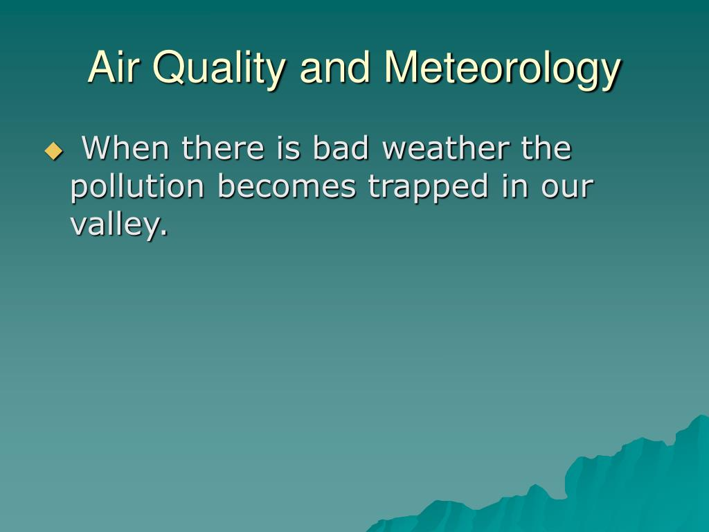 Air Quality and Meteorology