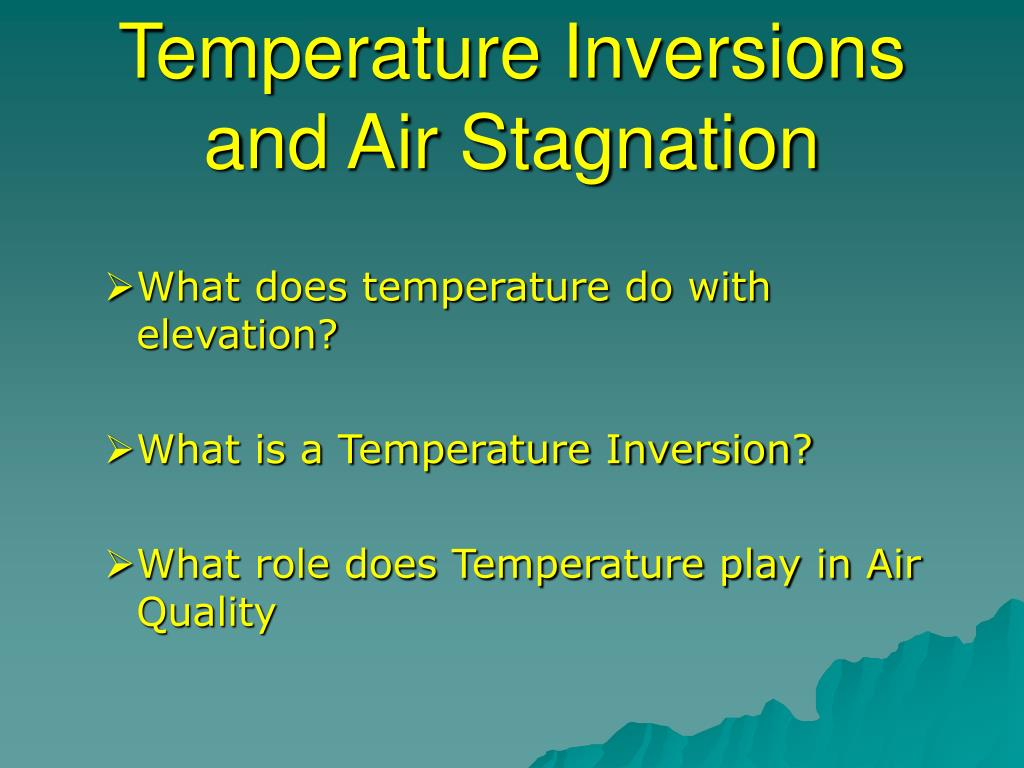 Temperature Inversions and Air Stagnation