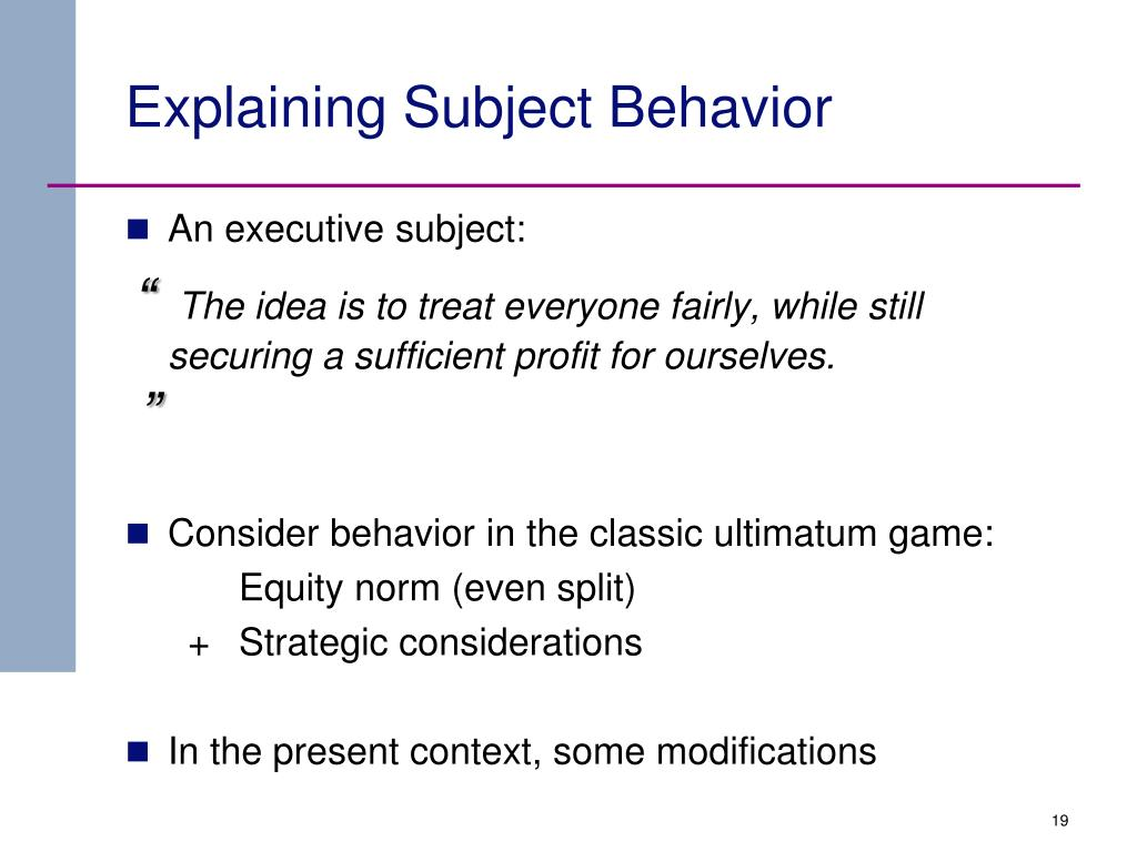 Explaining Subject Behavior