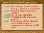 dsm iv tr multiaxial evaluation system
