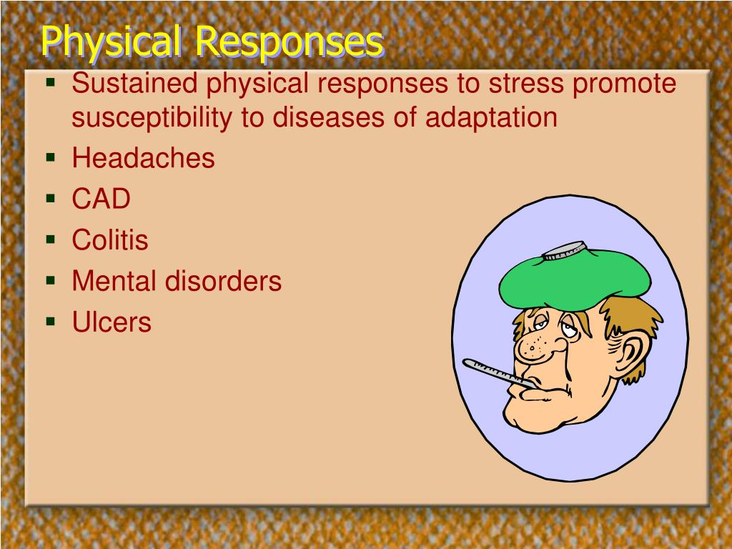 Physical Responses