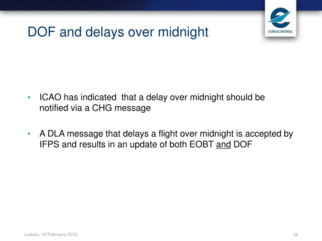 DOF and delays over midnight