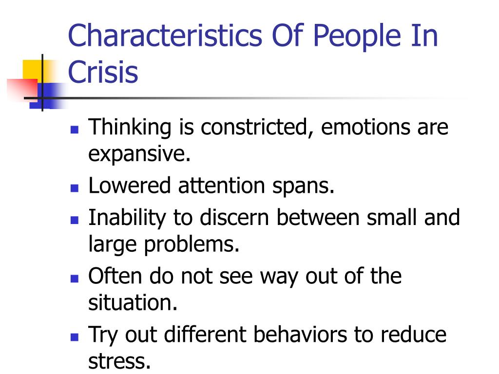 Characteristics Of People In Crisis