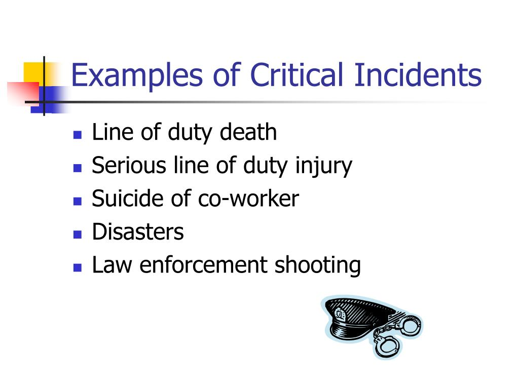 Examples of Critical Incidents