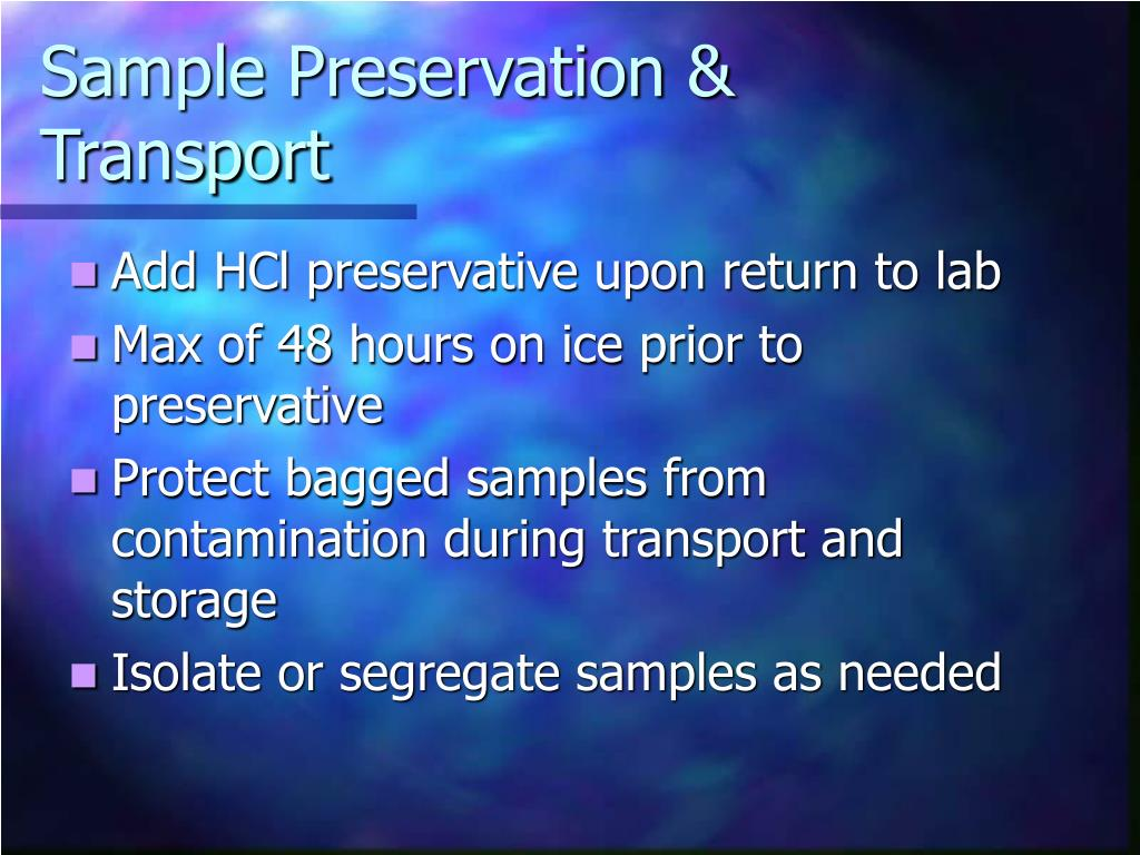 Sample Preservation & Transport