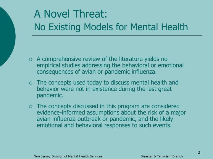 A novel threat no existing models for mental health