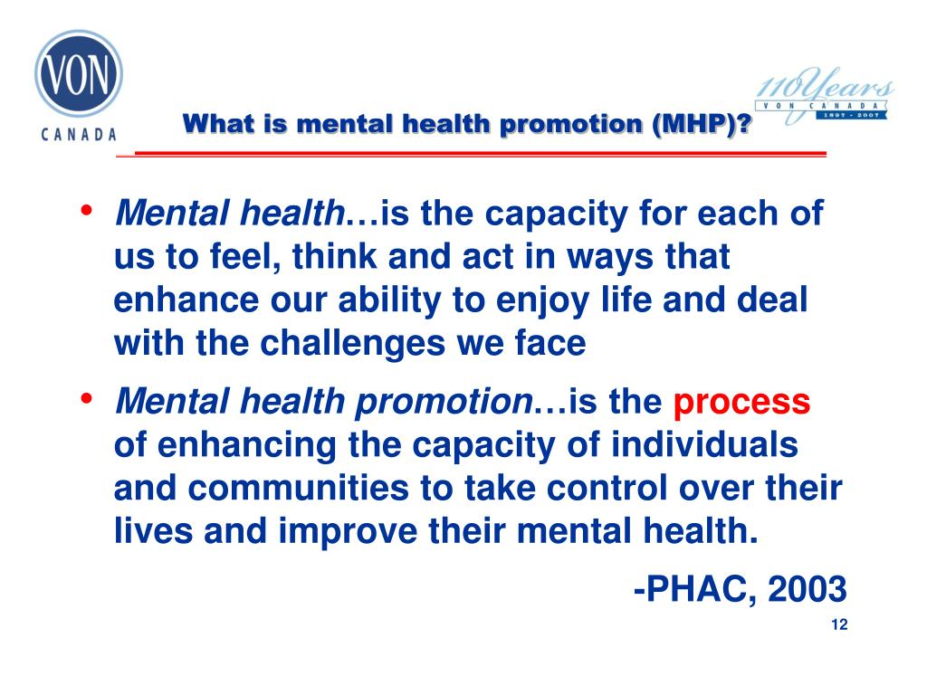 What is mental health promotion (MHP)?