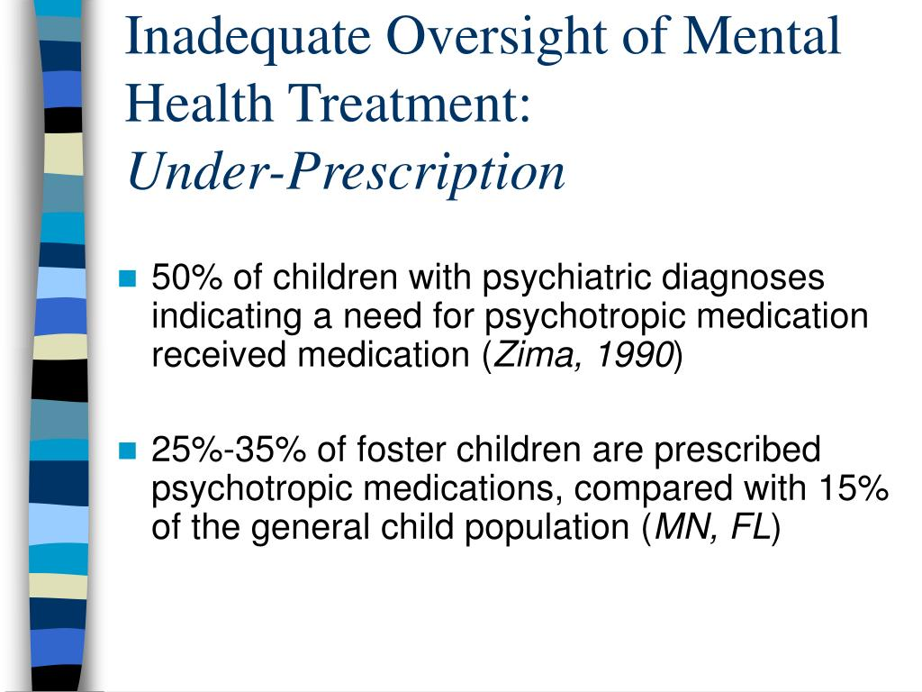 Inadequate Oversight of Mental Health Treatment: