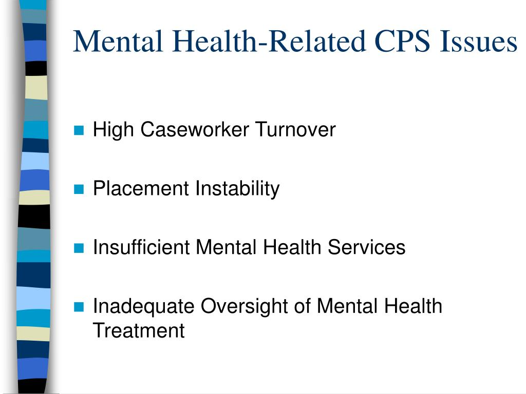 Mental Health-Related CPS Issues