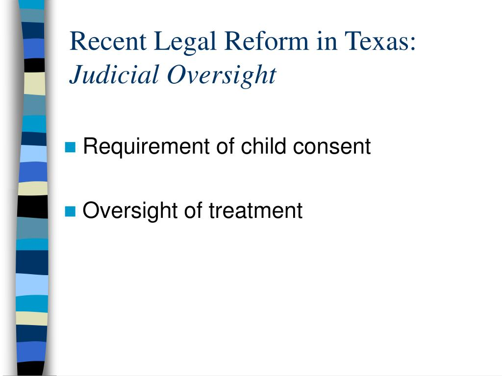 Recent Legal Reform in Texas: