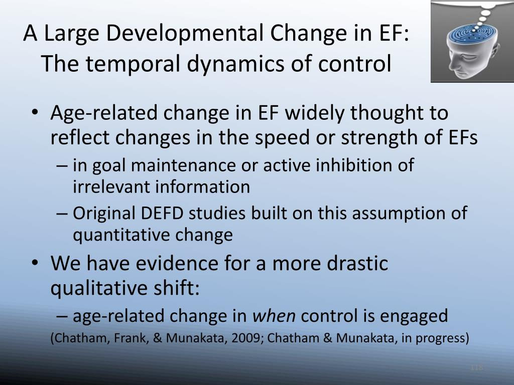 A Large Developmental Change in EF: