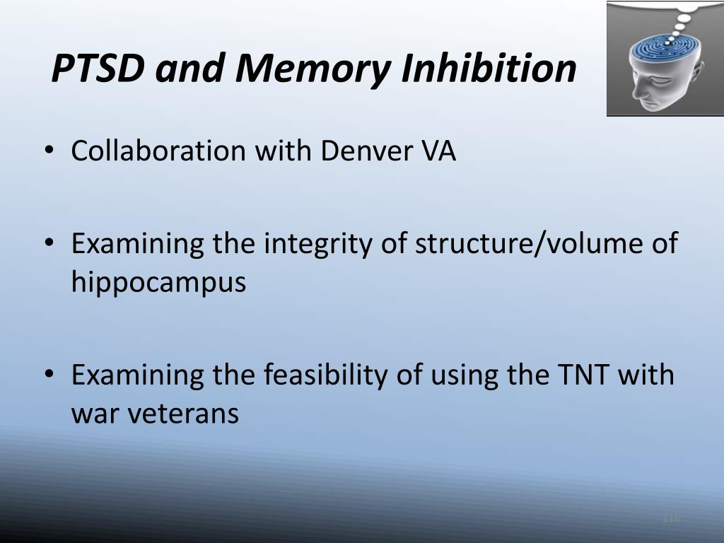 PTSD and Memory Inhibition