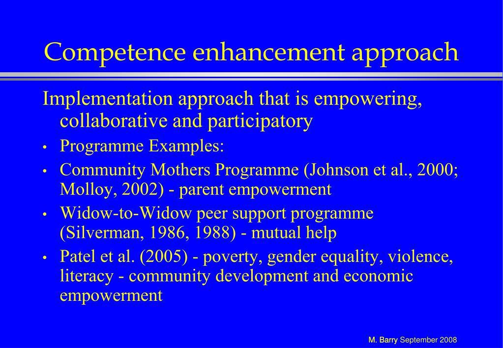 Competence enhancement approach