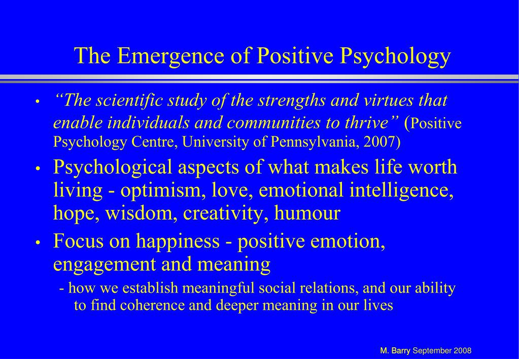 The Emergence of Positive Psychology