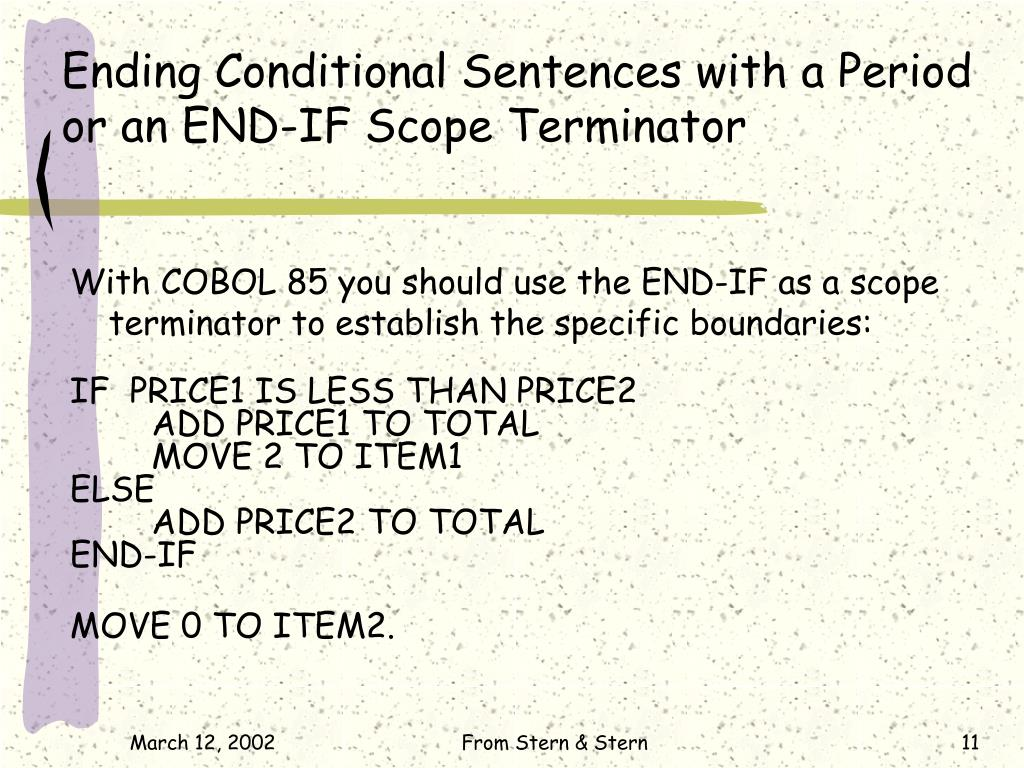 Ending Conditional Sentences with a Period or an END-IF Scope Terminator