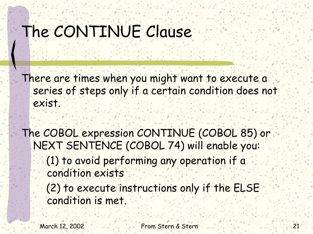 The CONTINUE Clause
