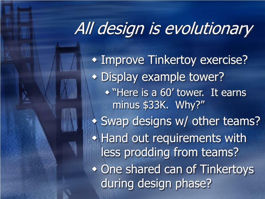 All design is evolutionary