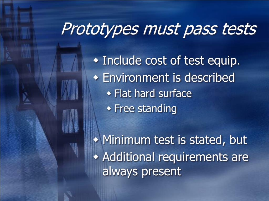 Prototypes must pass tests
