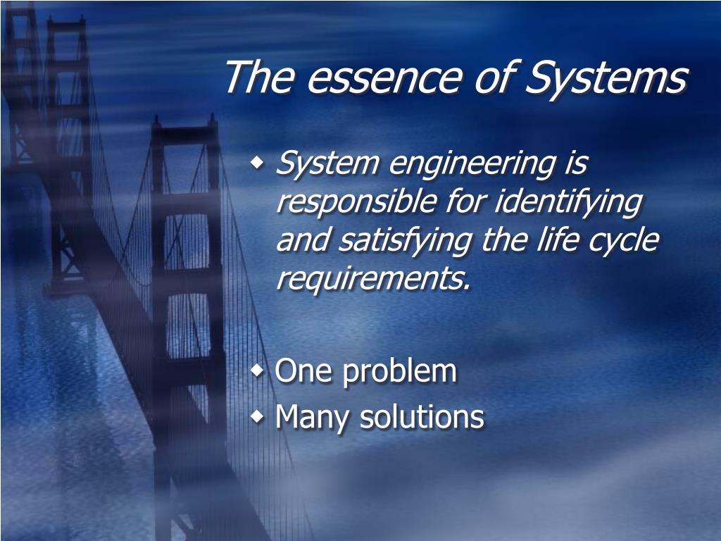 The essence of Systems